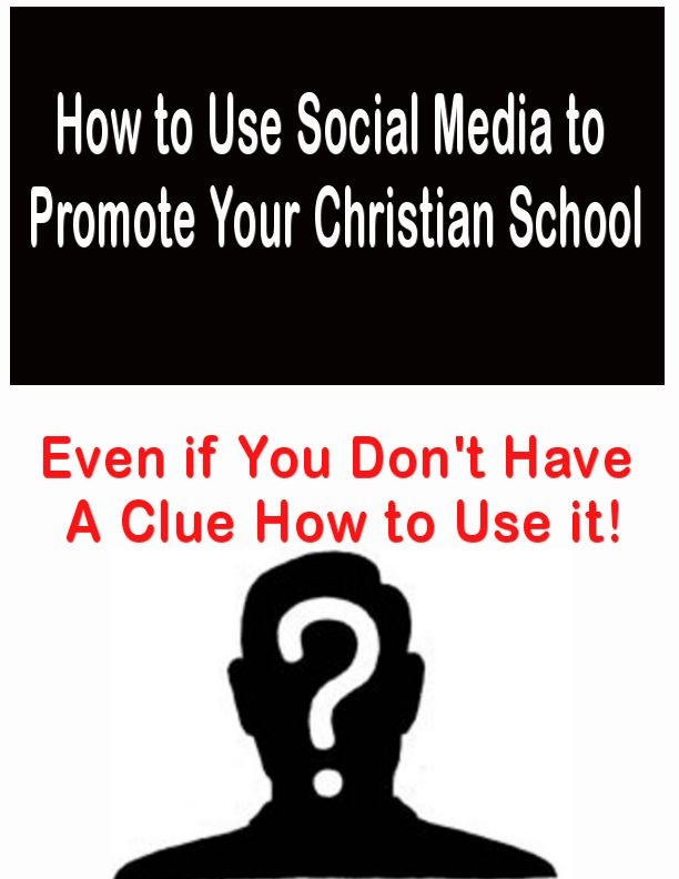 Promote Your Christian School