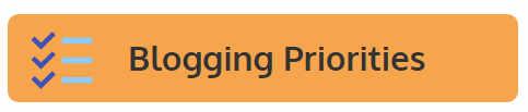 blogging priorities