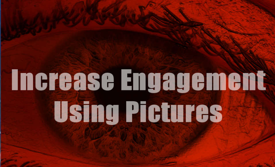 increase engagement using pictures